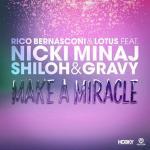 Nghe nhạc mới Make A Miracle (Remixes EP) Mp3 trực tuyến