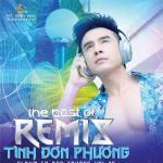 Nghe nhạc online Tình Đơn Phương (The Best Of Remix - Vol. 35) mới
