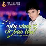Tải bài hát online Yêu Nhau Bao Lâu (Vol. 33) về điện thoại
