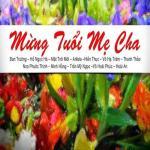 Download nhạc hot Mừng Tuổi Mẹ Cha mới