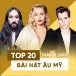 Tải nhạc hay Top 20 Bài Hát Âu Mỹ Tuần 51/2018 Mp3