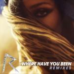 Tải bài hát mới Where Have You Been (Remixes Ep) về điện thoại