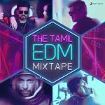 Tải bài hát mới The Tamil EDM Mixtape hay nhất