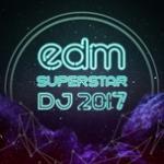 Tải bài hát EDM Superstar DJ 2017 Mp3 miễn phí