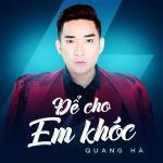 Tải nhạc Để Cho Em Khóc (Single)