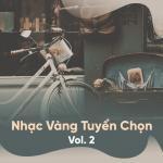 Tải nhạc hay Nhạc Vàng Tuyển Chọn (Vol. 2) mới online