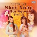 Nghe nhạc online Tuyển Tập Nhạc Xuân Hải Ngoại (Vol. 2) miễn phí