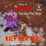 Download nhạc hay Kiếp Hoa Trôi (Hoài Yên & Những Bài Thơ Hay Phổ Nhạc) miễn phí