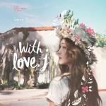 Nghe nhạc Mp3 With Love, J (Mini Album) miễn phí