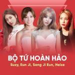 Download nhạc online Bộ Tứ Hoàn Hảo: Suzy, Eun Ji, Song Ji Eun, Heize hay nhất