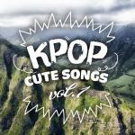 Download nhạc online Nhạc Hàn Quốc Giai Điệu Dễ Thương - K-Pop Cute Songs (Vol. 1) Mp3