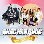 Download nhạc hay Nhạc Hàn Quốc Hot Tháng 03/2017 online