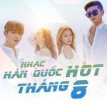 Download nhạc hot Nhạc Hàn Quốc Hot Tháng 08/2017 online