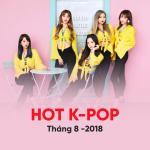 Tải bài hát hay Nhạc Hàn Quốc Hot Tháng 08/2018 Mp3