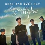 Tải bài hát mới Nhạc Hàn Quốc Hay Nhưng Ít Người Nghe Năm 2017 Mp3