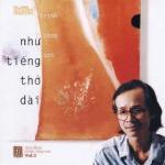 Tải bài hát hot Tình Khúc Trịnh Công Sơn - Như Tiếng Thở Dài miễn phí