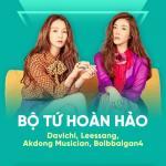 Tải nhạc Mp3 Bộ Tứ Hoàn Hảo: Davichi, Leessang, Akdong Musician, Bolbbalgan4 hot