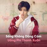 Tải nhạc Sống Không Dũng Cảm Uổng Phí Thanh Xuân nhanh nhất