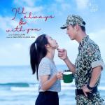 """Tải bài hát hot Bên Em Là Anh (I""""ll Always Be With You) (Hậu Duệ Mặt Trời OST) (Single) miễn phí"""
