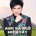 Download nhạc Anh Ba Ngố Miền Tây (Vol. 34) Mp3 hot