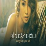 Download nhạc Đến Đây Thôi ...! (Single) chất lượng cao