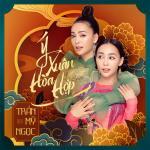 Download nhạc mới Ý Xuân Hòa Hợp Mp3 trực tuyến