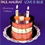 Tải nhạc mới Love Is Blue (Anniversary Collection) trực tuyến