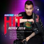 Tải nhạc hay Album Remix 2018 về điện thoại