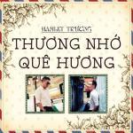 Download nhạc hot Thương Nhớ Quê Hương nhanh nhất