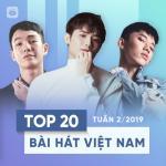 Download nhạc online Top 20 Bài Hát Việt Nam Tuần 02/2019 Mp3