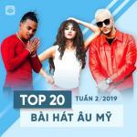 Tải nhạc hot Top 20 Bài Hát Âu Mỹ Tuần 02/2019 Mp3 trực tuyến