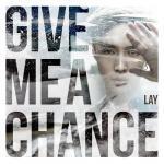 Download nhạc Mp3 Give Me A Chance (Single) về điện thoại
