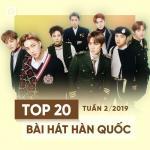 Nghe nhạc Mp3 Top 20 Bài Hát Hàn Quốc Tuần 02/2019 hot