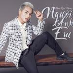 Tải bài hát mới Người Anh Em (Single) hay online