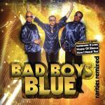 Download nhạc Mp3 Tuyển Tập Ca Khúc Hay Nhất Của Bad Boys Blue mới