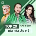 Download nhạc hot Top 20 Bài Hát Âu Mỹ Tuần 03/2019 Mp3 trực tuyến
