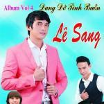 Download nhạc Dang Dở Tình Buồn (Vol.4) chất lượng cao