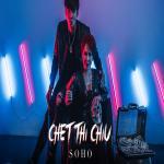 Tải bài hát hot Chết Thì Chịu (Single) Mp3 trực tuyến