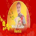 Download nhạc hay Nhạc Xuân Remix