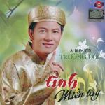 Nghe nhạc online Tình Miền Tây (CD.1) Mp3 hot