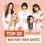 Nghe nhạc hay Top 20 Bài Hát Hàn Quốc Tuần 04/2019 Mp3 miễn phí
