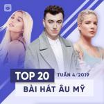 Nghe nhạc Top 20 Bài Hát Âu Mỹ Tuần 04/2019 online