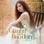 Download nhạc hay Giá Như Mình Đã Bao Dung (Single) mới nhất