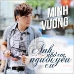 Tải bài hát hay Anh Nhớ Em Người Yêu Cũ (Single) Mp3 online