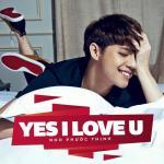 Tải nhạc Yes I Love U (Single) Mp3 trực tuyến