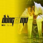 Download nhạc mới Đừng Có Mơ (Single) Mp3 miễn phí
