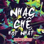Download nhạc mới Nhạc Chế Hot Tháng 2/2015 online