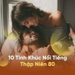 Tải nhạc hay 10 Tình Khúc Nổi Tiếng Thập Niên 80 Mp3 miễn phí
