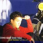 Nghe nhạc Cho Bạn Cho Tôi (Single) nhanh nhất