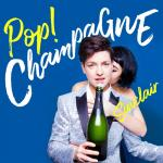 Tải bài hát Pop! Champagne (Single) Mp3 hot